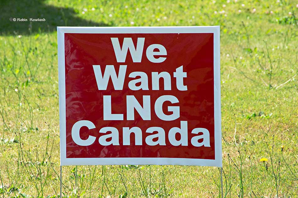 A We Want LNG Canada lawn sign in Kitimat. (Robin Rowland/Northwest Coast Energy News)